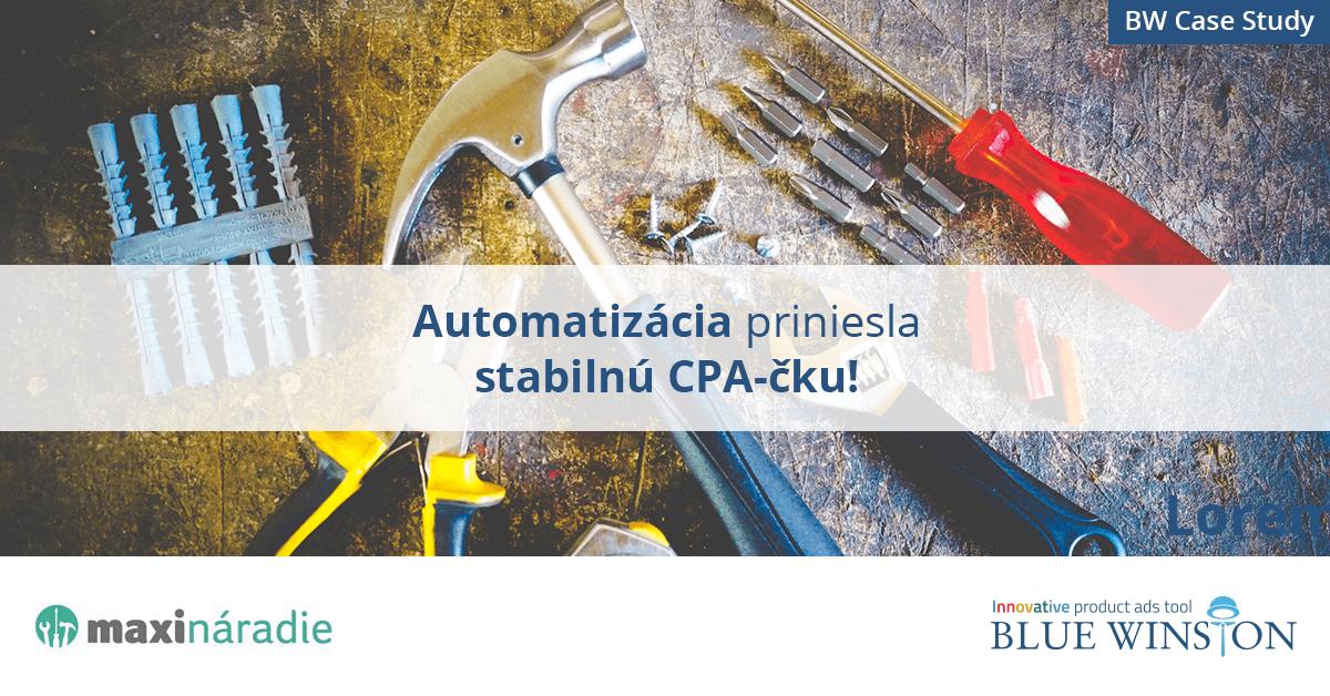 Automatizácia produktových reklám v Google priniesla stabilnú CPA pre maxináradie.sk